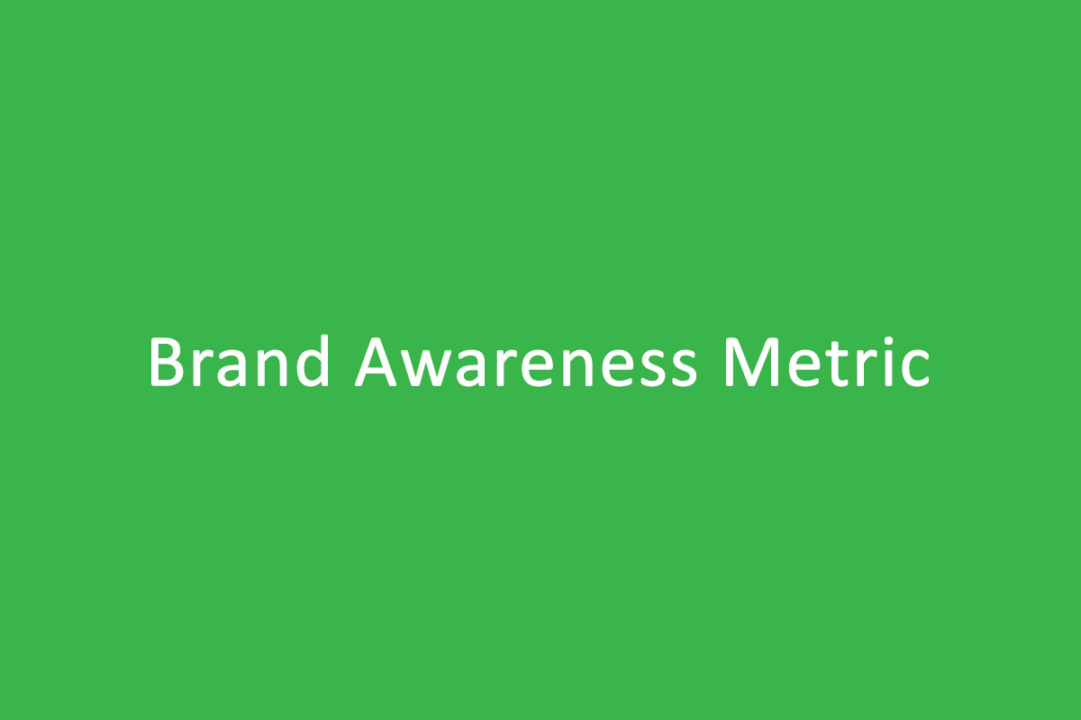 brand awareness metric