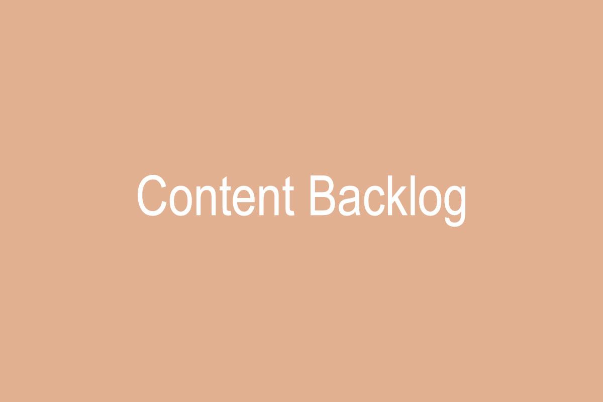 محتوای انباشته یا Content Backlog